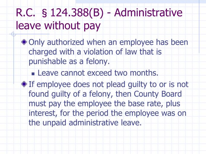 R.C. §124.388(B) - Administrative leave without pay