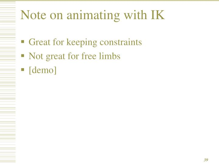 Note on animating with IK