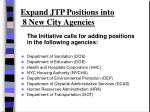 expand jtp positions into 8 new city agencies