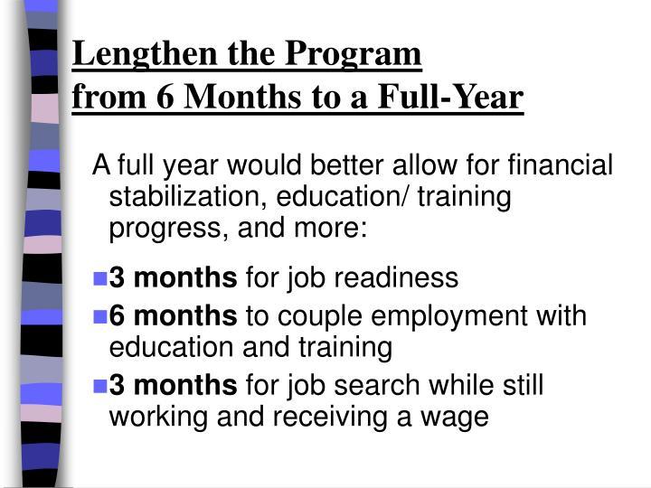 Lengthen the Program
