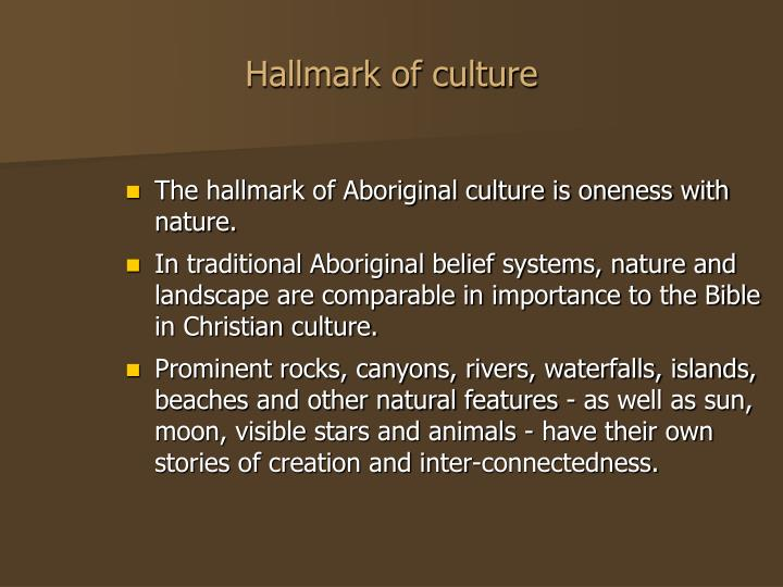 Hallmark of culture
