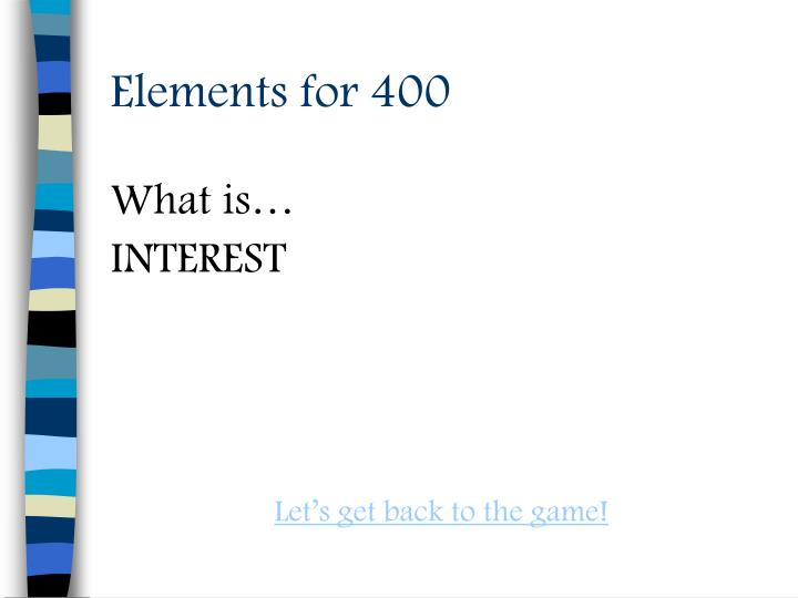 Elements for 400