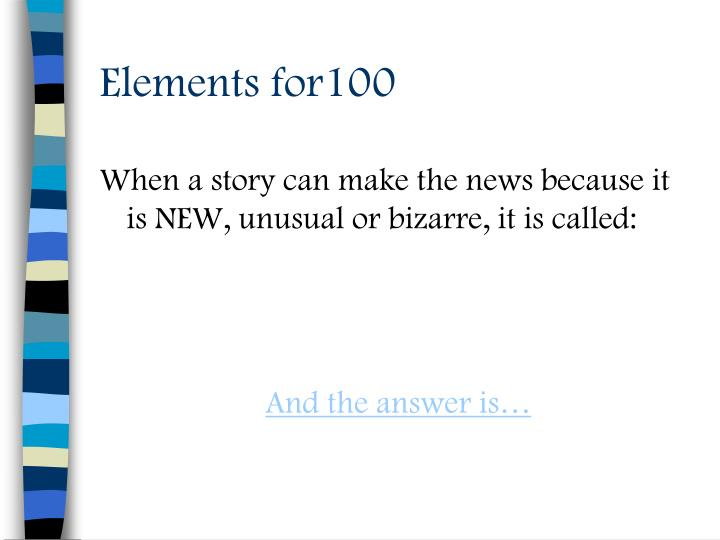 Elements for100