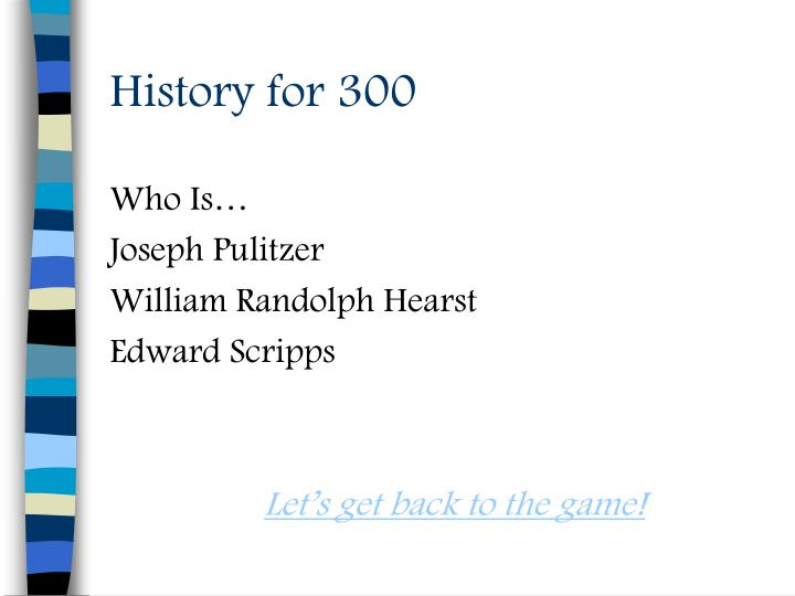 History for 300