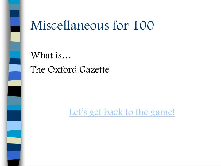 Miscellaneous for 100