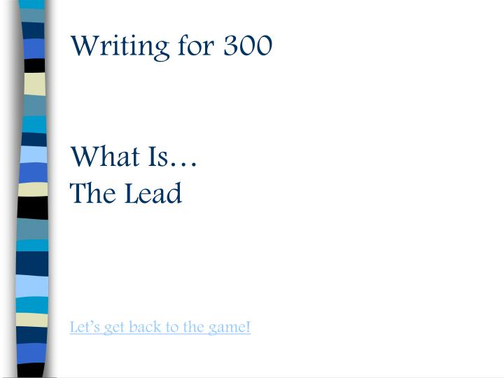 Writing for 300