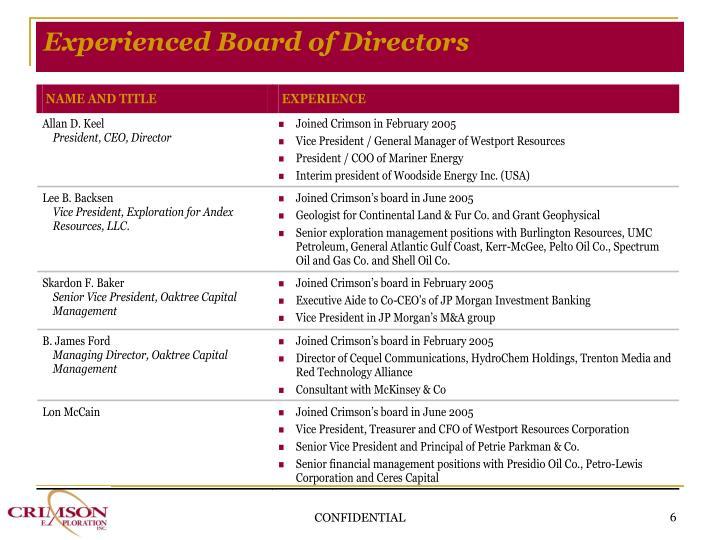 Experienced Board of Directors