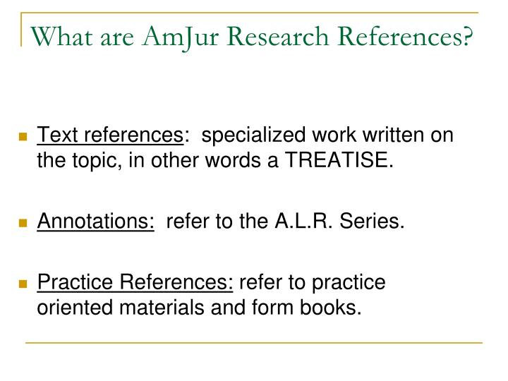 What are AmJur Research References?