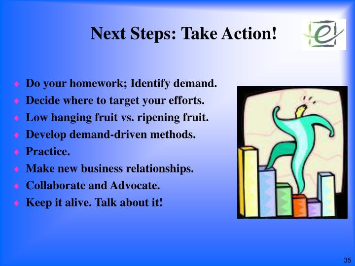 Next Steps: Take Action!