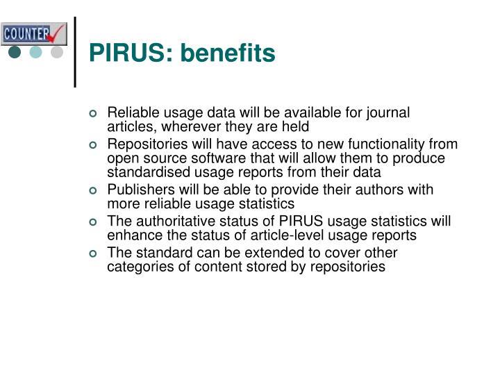 PIRUS: benefits