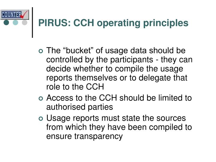 PIRUS: CCH operating principles