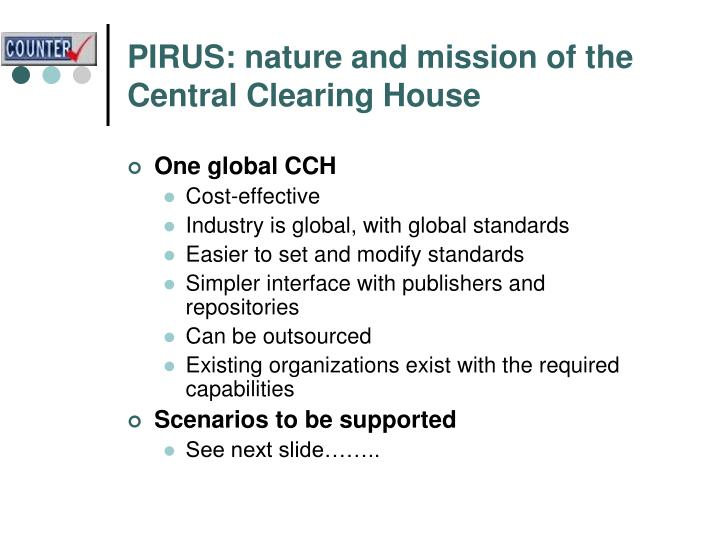 PIRUS: nature and mission of the Central Clearing House