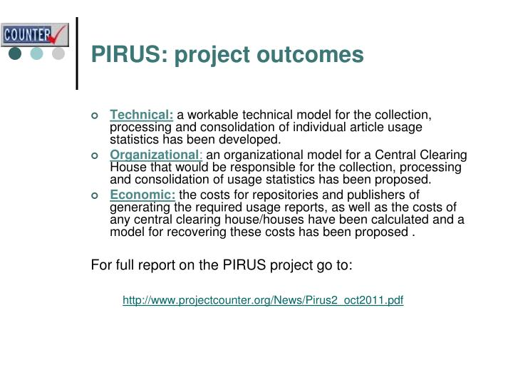 PIRUS: project outcomes