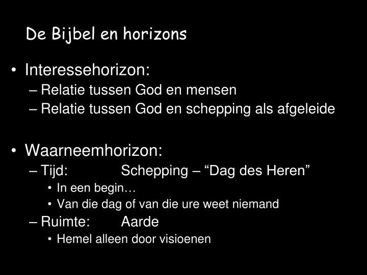 De Bijbel en horizons