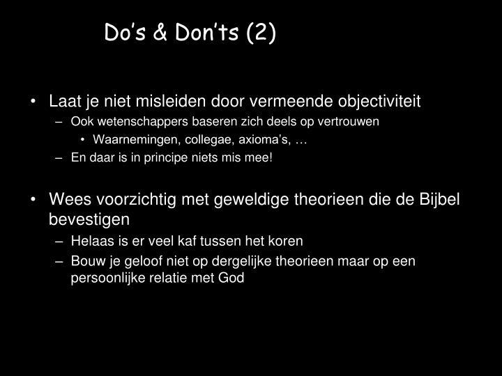 Do's & Don'ts (2)