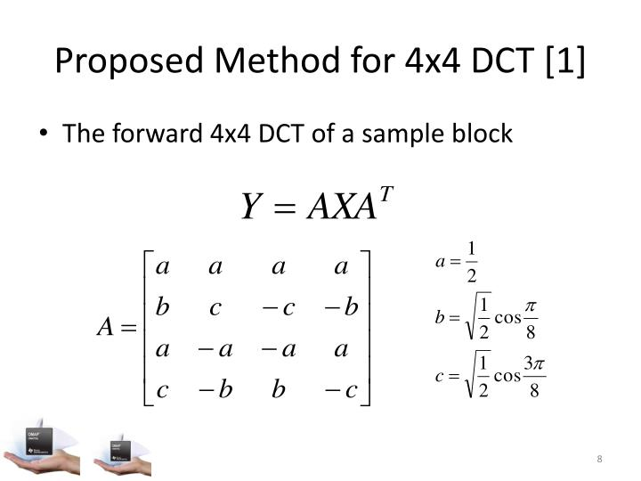 Proposed Method for 4x4 DCT [1]