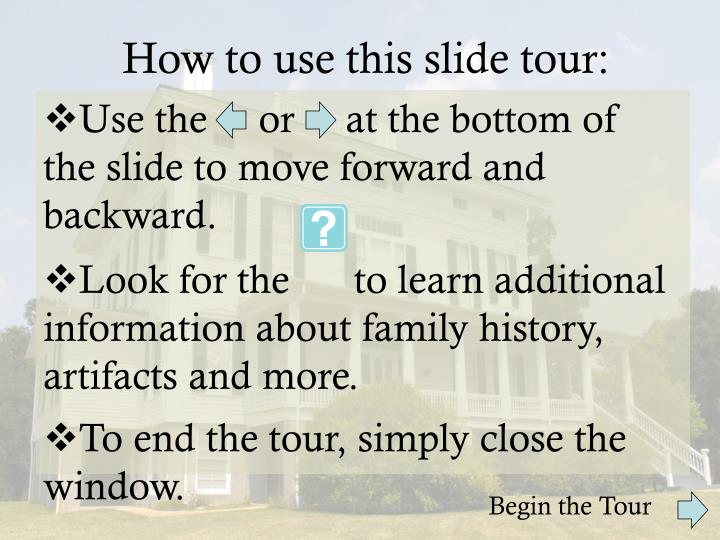 How to use this slide tour