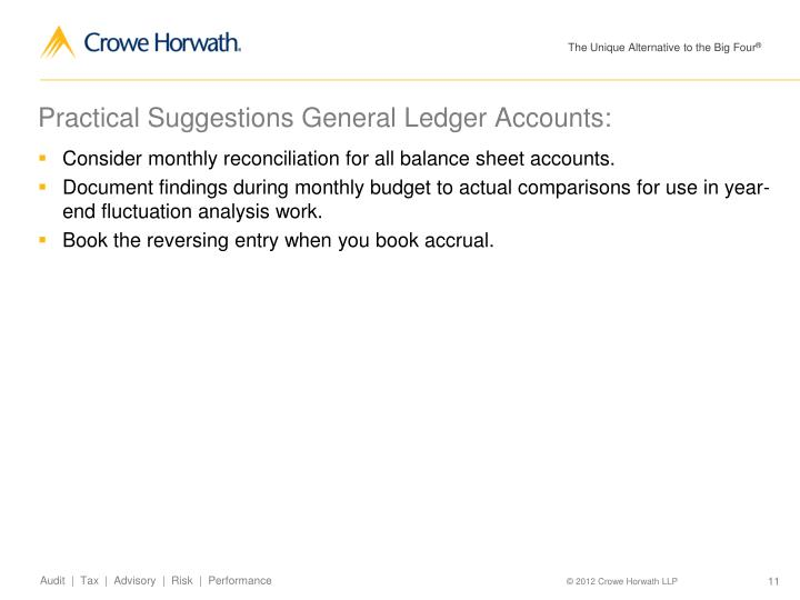 Practical Suggestions General Ledger Accounts: