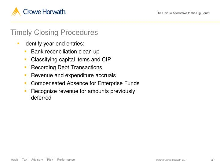Timely Closing Procedures