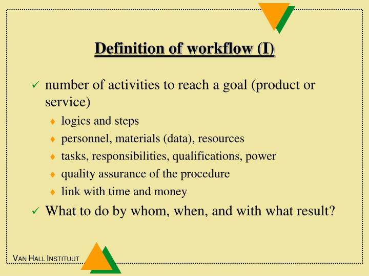 Definition of workflow (I)