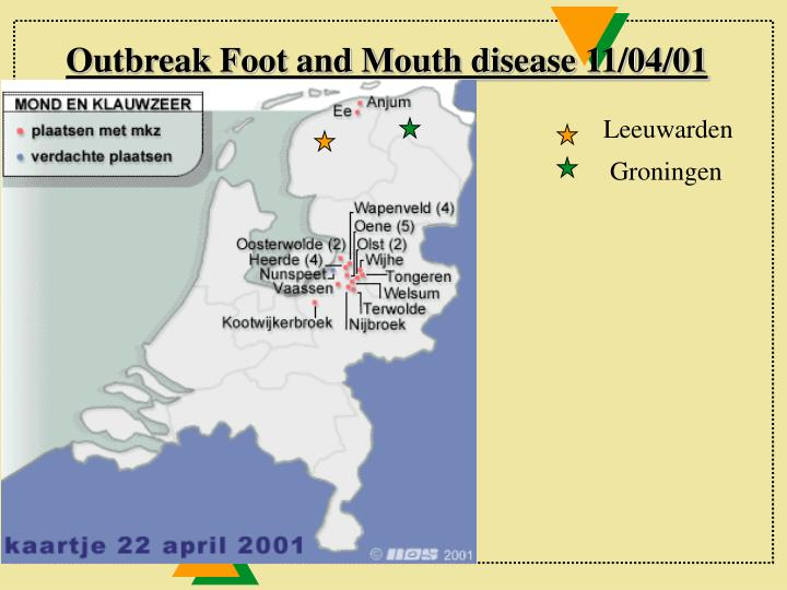 Outbreak Foot and Mouth disease 11/04/01