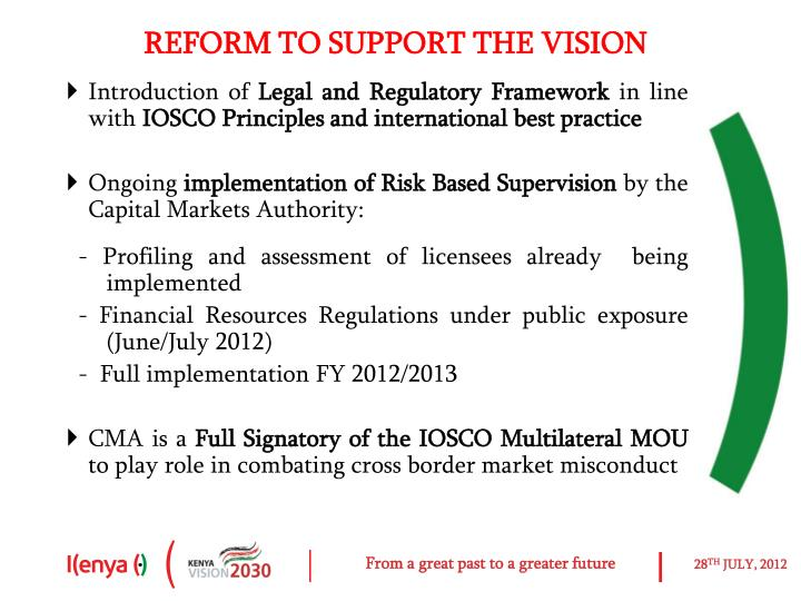 REFORM TO SUPPORT THE VISION