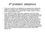 4 th problem adoptions