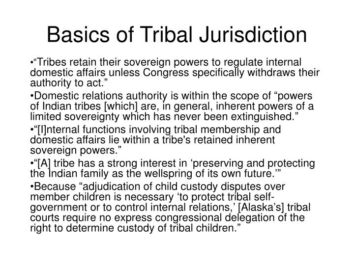 Basics of Tribal Jurisdiction