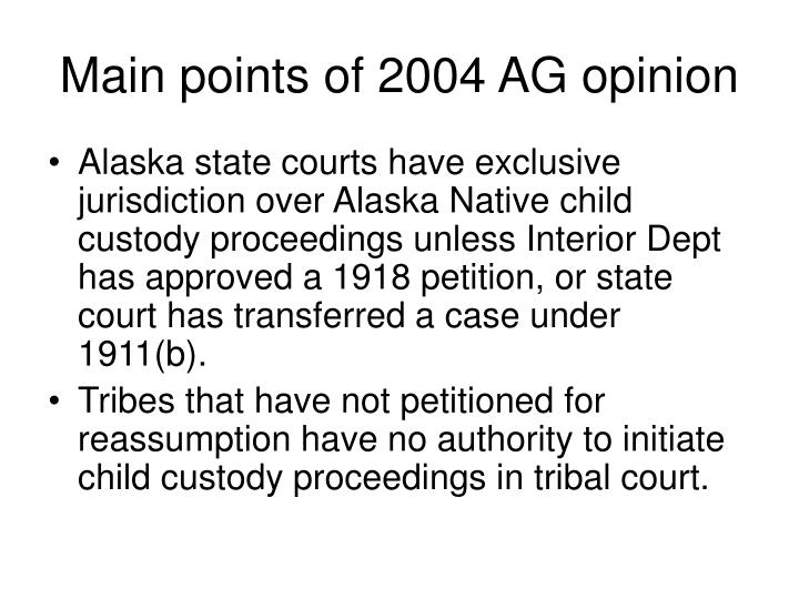 Main points of 2004 AG opinion