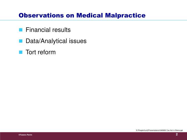 Observations on medical malpractice