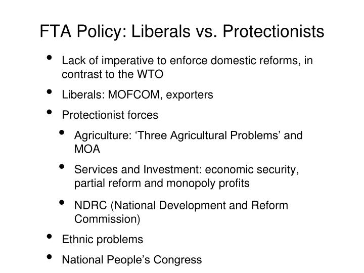FTA Policy: Liberals vs. Protectionists