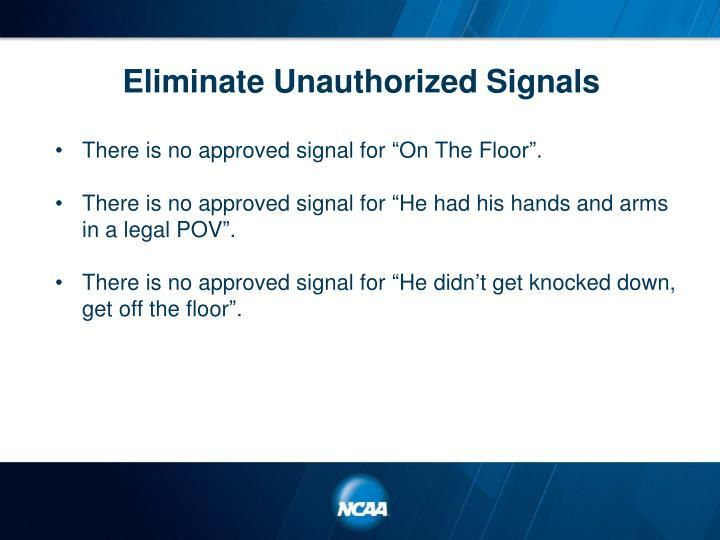 Eliminate Unauthorized Signals