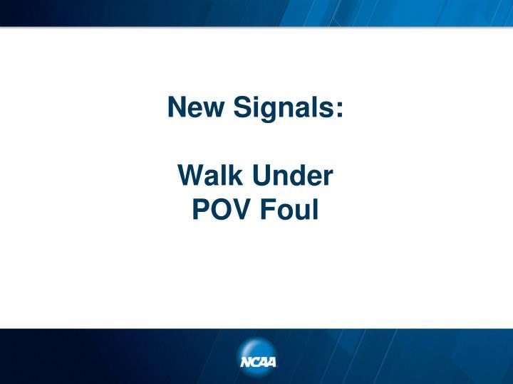 New Signals: