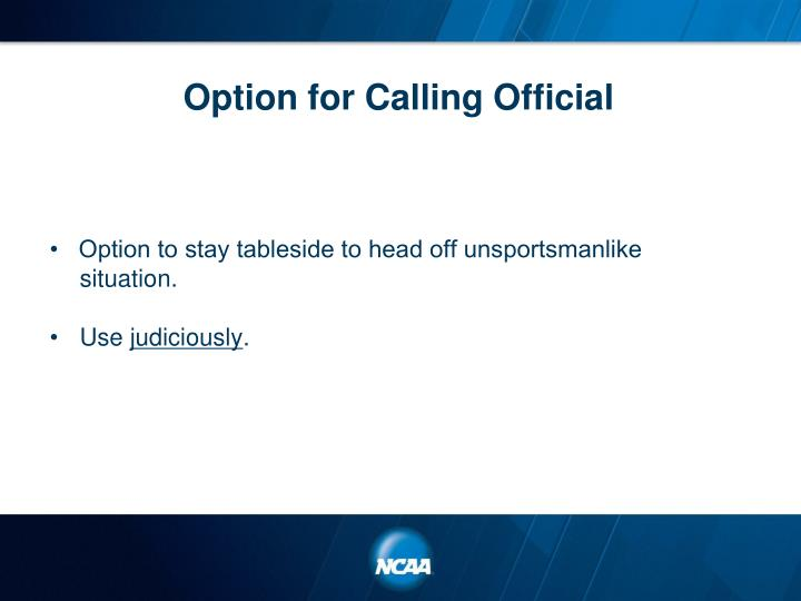 Option for Calling Official