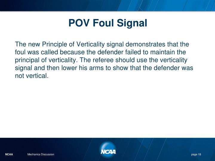 POV Foul Signal
