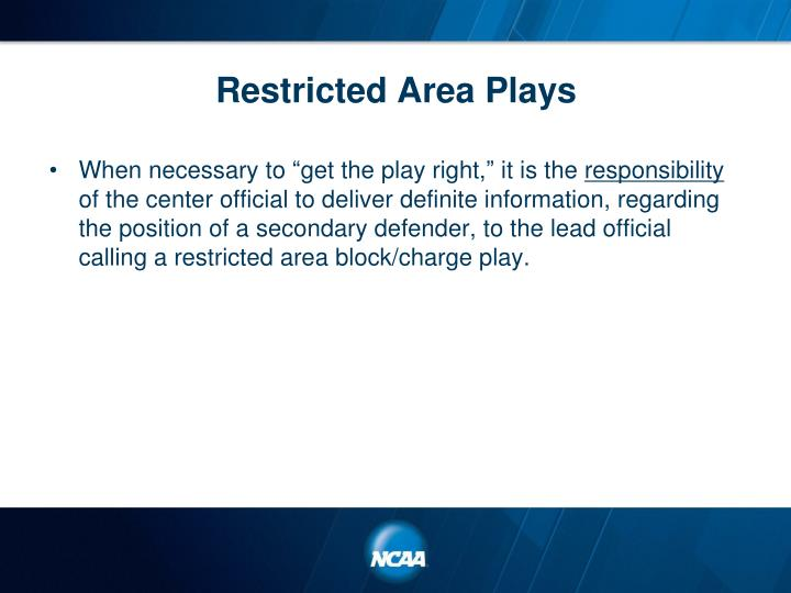 Restricted Area Plays