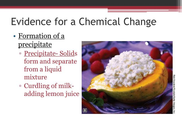 Evidence for a Chemical Change