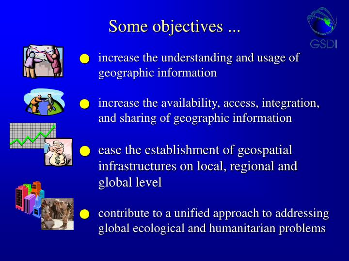 Some objectives ...
