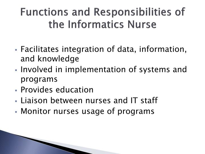 Functions and Responsibilities of the Informatics Nurse