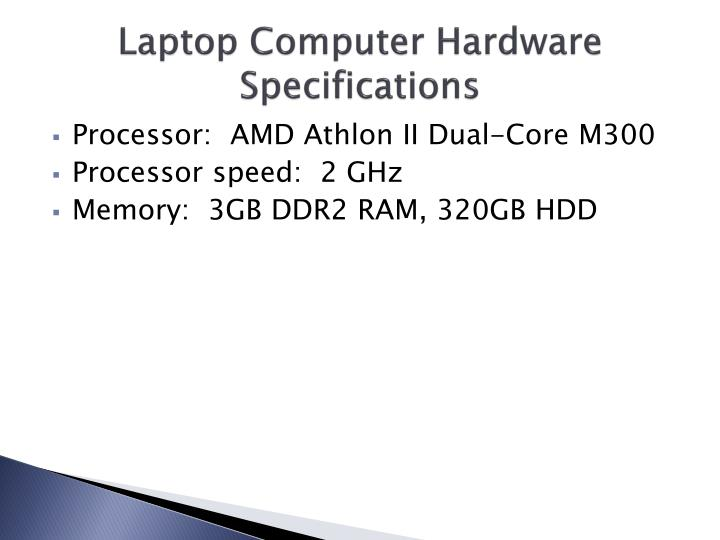 Laptop Computer Hardware Specifications