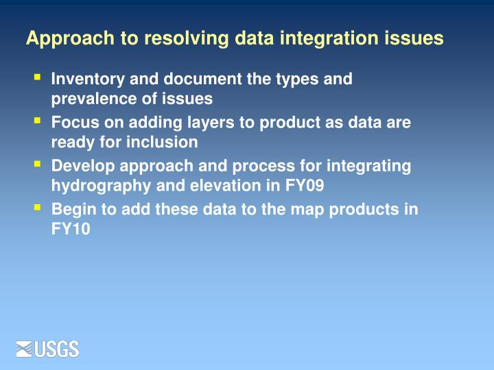 Approach to resolving data integration issues