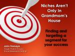 finding and targeting a segment for your success
