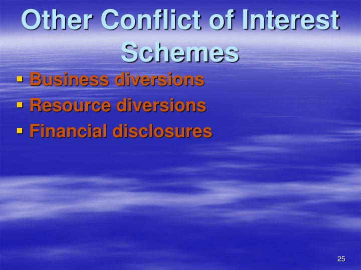 Other Conflict of Interest Schemes