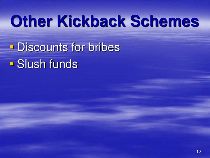 Other Kickback Schemes