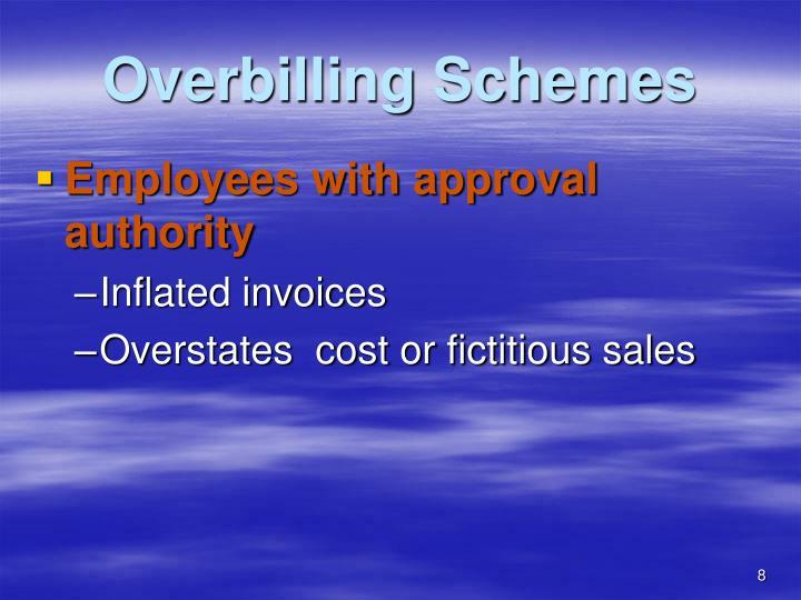 Overbilling Schemes