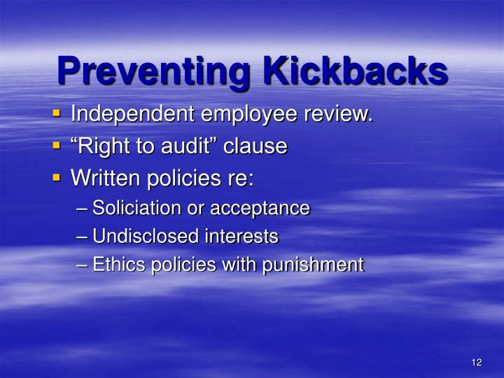 Preventing Kickbacks