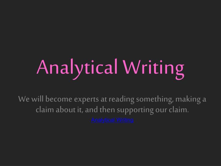 Analytical Writing