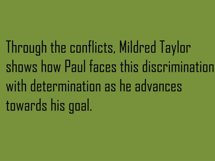 Through the conflicts, Mildred Taylor