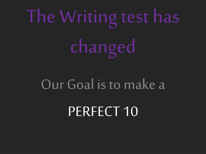 the writing test has changed