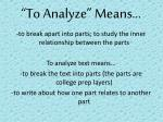 to analyze means